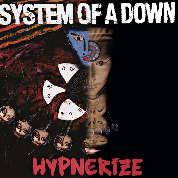 23: System of a Down – Mezmerize, Hypnotize